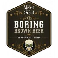 Weird Beard Brew Co. Boring Brown Beer