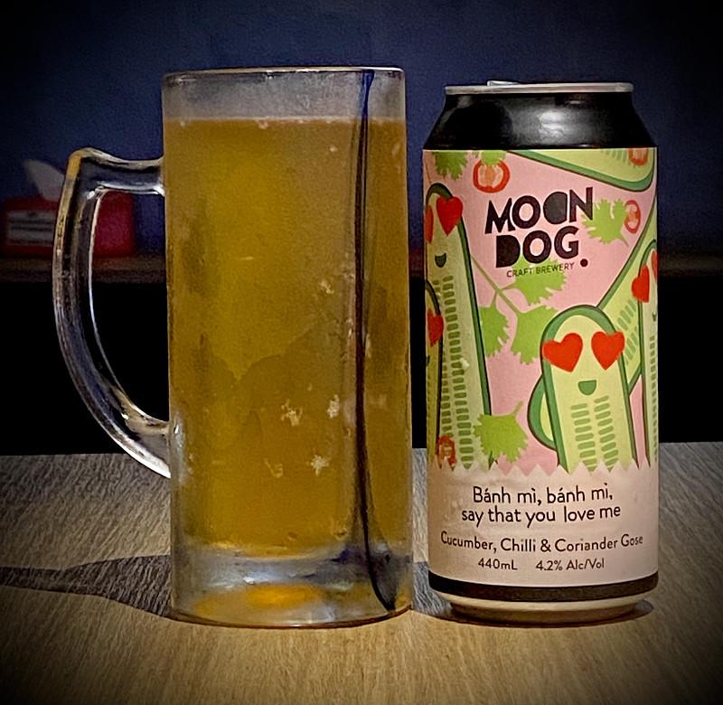 Moon Dog Craft Brewery Bánh Mì, Bánh Mì, Say That You Love Me